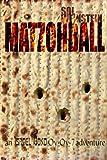 Matzohball (Israel Bond Oy-Oy-7 Book 2)