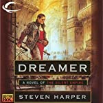 Dreamer: Silent Empire, Book 1 (       UNABRIDGED) by Steven Harper Narrated by P. J. Ochlan