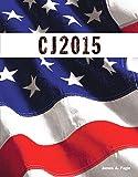 CJ 2015 (The Justice Series)