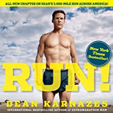 Run!: 26.2 Stories of Blisters and Bliss (       UNABRIDGED) by Dean Karnazes Narrated by Daniel May