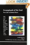 Swamplands of the soul: New life in d...