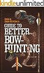 Deer & Deer Hunting's Guide to Better...