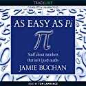 As Easy as Pi (       UNABRIDGED) by Jamie Buchan Narrated by Tom Lawrence