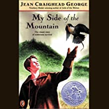 My Side of the Mountain (       UNABRIDGED) by Jean Craighead George Narrated by Christian Rummel
