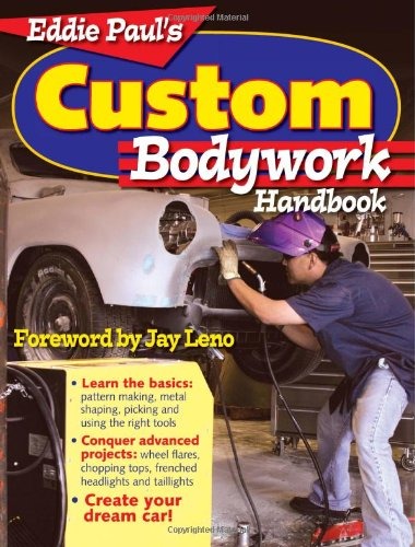Eddie Paul's Custom Bodywork Handbook - Krause Publications - 0896892328 - ISBN:0896892328