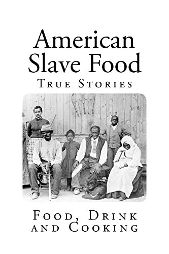 American Slave Food by Stephen Ashley