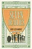 Seven Deadlies: A Cautionary Tale