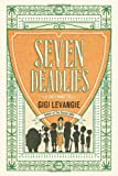 Seven Deadlies: A Novel