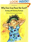Why Does Izzy Cover Her Ears? Dealing with Sensory Overload