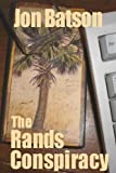 The Rands Conspiracy