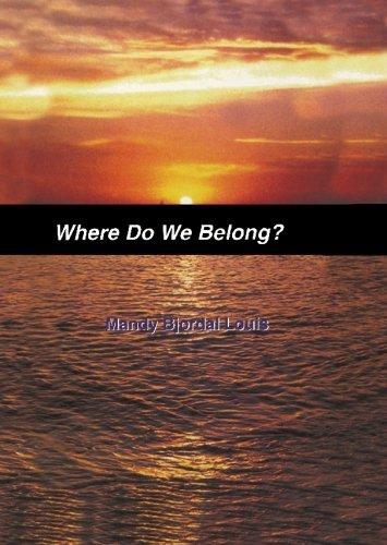 Where Do We Belong?