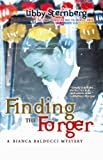 Finding the Forger (Bianca Balducci Mystery)
