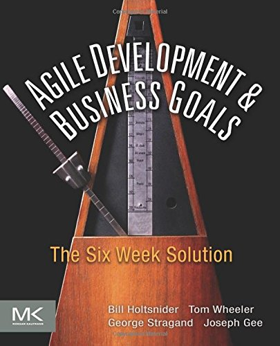 agile-development-business-goals-the-six-week-solution