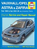 Vauxhall Opel Astra and Zafira Petrol: 98-04 (Service & repair manuals)