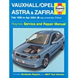 Vauxhall / Opel Astra & Zafira, February 1998 to April 2004 (R registration onwards) Petrol (Haynes Service and Repair Manuals)by A. K. Legg