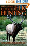 Ultimate Guide to Elk Hunting