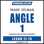 ESL Haitian Phase 1, Unit 11-15: Learn to Speak and Understand English as a Second Language with Pimsleur Language Programs    Pimsleur