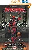 Deadpool Vol. 8: All Good Things