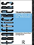 img - for Traffickers: Drug Markets and Law Enforcement book / textbook / text book