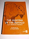img - for The Hunting of the Buffalo book / textbook / text book