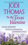 img - for Be My Texas Valentine book / textbook / text book
