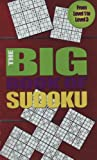 The Big Book of Sudoku (Spiral: The Bonds of Reasoning)