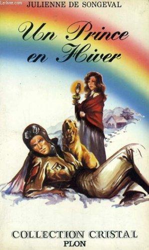 Un Prince en Hiver de Julienne De Songeval 51s7%2BI4QkmL