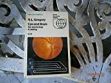 Eye and brain;: The psychology of seeing (World university library) (0070246602) by Gregory, R. L