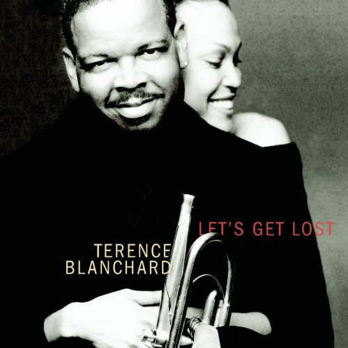 Let's Get Lost by Terence Blanchard and Cassandra Wilson