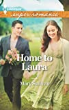 img - for Home to Laura (Harlequin Superromance) book / textbook / text book