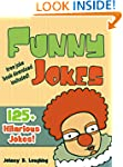 Funny Jokes for Kids: 125+ Hilarious...