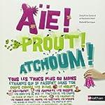 A�e! Prout! Atchoum!