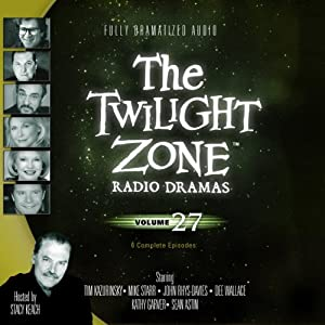The Twilight Zone Radio Dramas, Volume 27 | [Barry Richert, Richard Matheson, Carl Amari, JoBe Cerny]