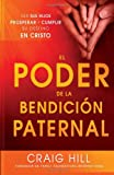 img - for El Poder de la Bendicion Paternal: Vea sus hijos prosperar y cumplir su destino en Cristo (Spanish Edition) book / textbook / text book