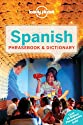 Lonely Planet Spanish Phrasebook