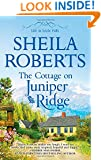 The Cottage on Juniper Ridge (Life in Icicle Falls)