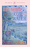 Between the Woods and the Water (John Murray Travel Classics) (0719555256) by Fermor, Patrick Leigh
