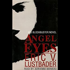 Angel Eyes | [Eric V. Lustbader]