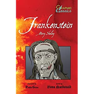 Frankenstein (Barron's Graphic Classics) Fiona Macdonald, Mary Wollstonecraft Shelley and Penko Gelev