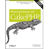 """Webentwicklung mit CakePHPvon """"Dirk Ammelburger"""""""