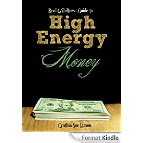 RealityShifters Guide to High Energy Money (English Edition)