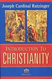 img - for Introduction to Christianity, 2nd Edition (Communio Books) [Paperback] [2004] (Author) Pope Benedict XVI book / textbook / text book