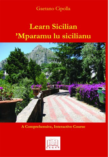 Learn Sicilian / Mparamu lu sicilianu (English and Italian Edition)