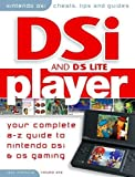 Dsi Player - Your Complete Guide to Nintendo Dsi and Nintend