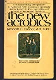 New Aerobics, The (0553268740) by Kenneth H. Cooper