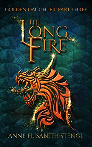 The Long Fire (Golden Daughter Book 3) (Rooglewood Press compare prices)