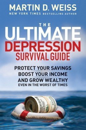 The Ultimate Money Survival Guide: Protect Your Savings, Boost Your Income, and Grow Your Wealth Even in the Worst of Times