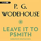 Leave It to Psmith | P. G. Wodehouse