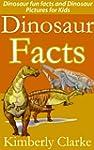 Dinosaur Facts: Dinosaur fun facts an...