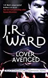 Lover Avenged: Number 7 in series (Black Dagger Brotherhood Series)